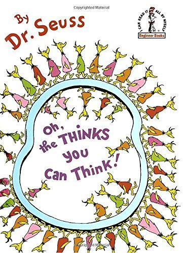 Dr Seuss Oh The Thinks You Can Think!