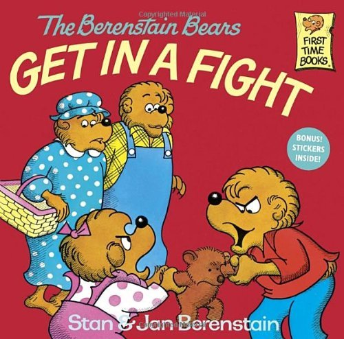 Stan Berenstain The Berenstain Bears Get In A Fight