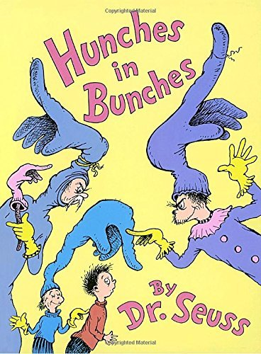 Dr Seuss Hunches In Bunches