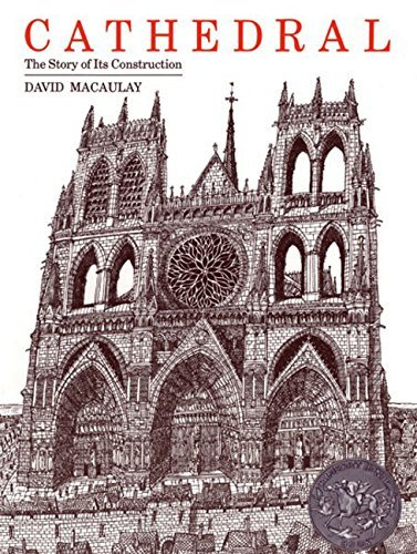 David Macaulay Cathedral The Story Of Its Construction