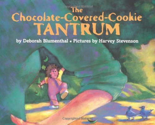 Harvey Stevenson The Chocolate Covered Cookie Tantrum
