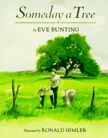 Eve Bunting Someday A Tree