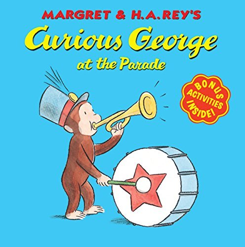 H. A. Rey Curious George At The Parade First Edition