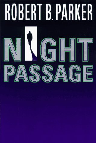 Robert B. Parker Night Passage