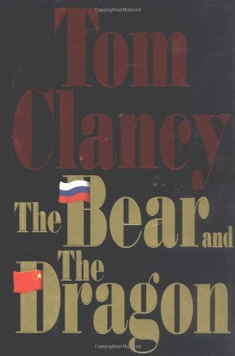 Tom Clancy Bear And The Dragon The