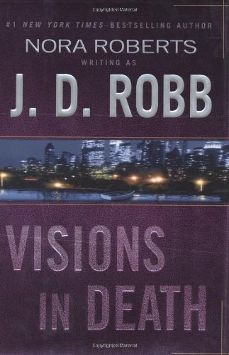 J.D. Robb Visions In Death