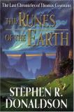 Stephen R. Donaldson The Runes Of The Earth (the Last Chronicles Of Tho