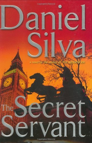 Daniel Silva The Secret Servant (gabriel Allon)