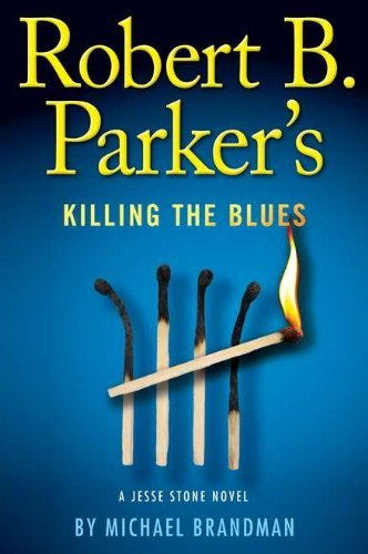 michael-brandman-robert-b-parkers-killing-the-blues