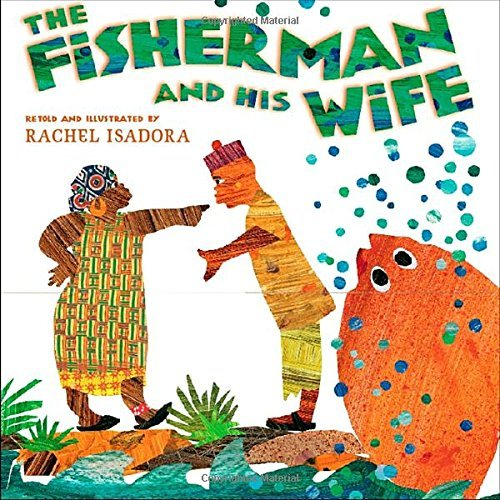 Rachel Isadora The Fisherman And His Wife