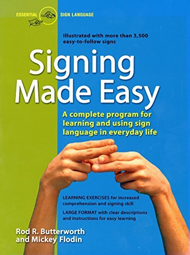Rod R. Butterworth Signing Made Easy A Complete Program For Learning Sign Language. In