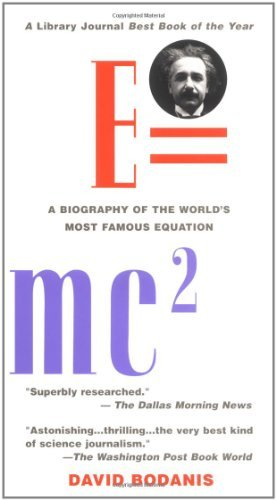 david-bodanis-emc2-a-biography-of-the-worlds-most-famous-equation
