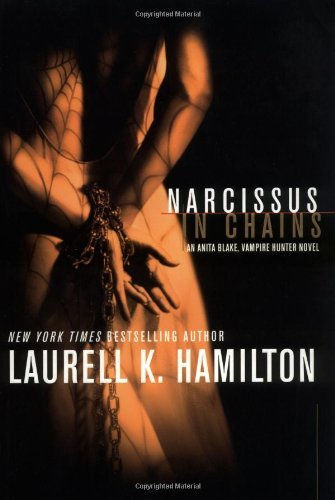 laurell-k-hamilton-narcissus-in-chains-anita-blake-vampire-hunter-book-10