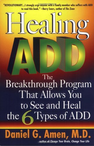 Daniel G. Amen Healing Add The Breakthrough Program That Allows You To Seand