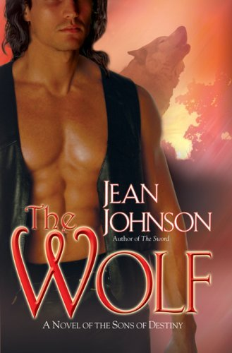 Jean Johnson The Wolf The Sons Of Destiny Book 2