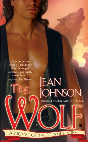 Jean Johnson The Wolf A Novel Of The Sons Of Destiny