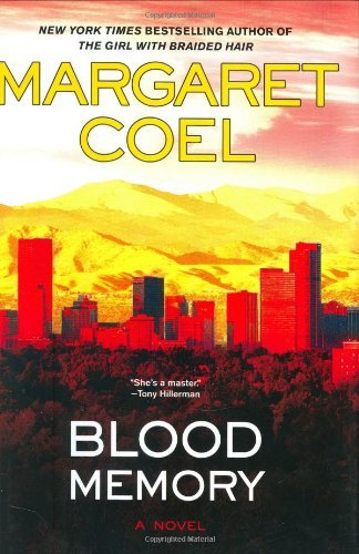 Margaret Coel Blood Memory