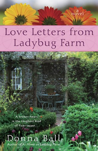 Donna Ball Love Letters From Ladybug Farm