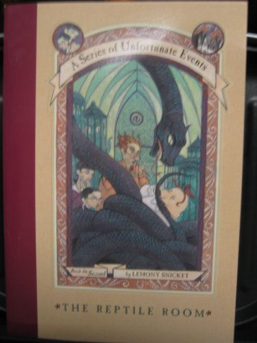 Lemony Snicket The Reptile Room A Series Of Unfortunate Events Book 2