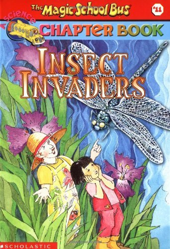 Anne Capeci The Magic School Bus Science Chapter Book #11 Insect Invaders