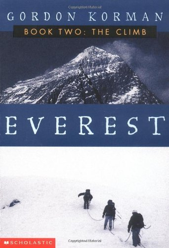 Gordon Korman Everest Ii The Climb