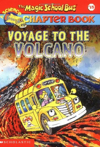 John Speirs The Magic School Bus Science Chapter Book #15 Voyage To The Volcano