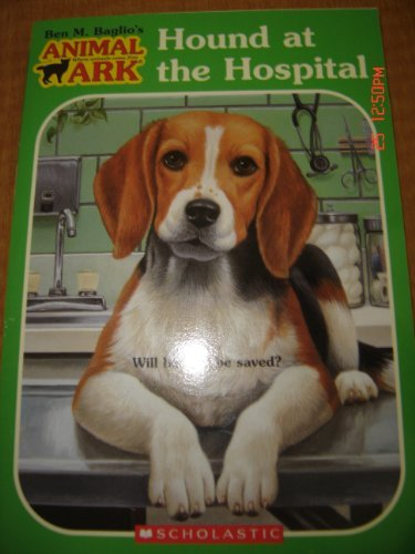 Ben M. Baglio Animal Ark #33 Hound At The Hospital