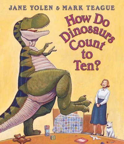 Mark Teague How Do Dinosaurs Count To Ten?