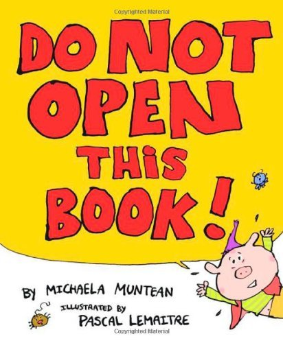 Michaela Muntean Do Not Open This Book
