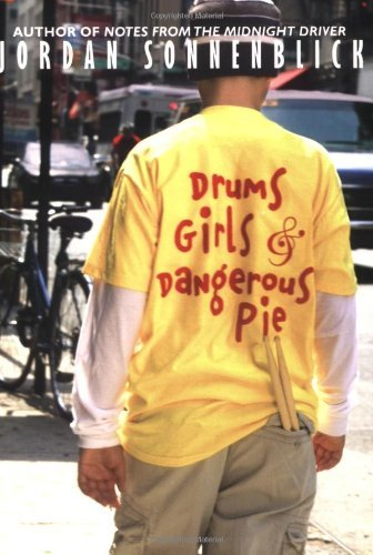 Jordan Sonnenblick Drums Girls & Dangerous Pie
