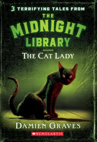 Damien Graves The Cat Lady (the Midnight Library)