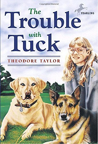 theodore-taylor-the-trouble-with-tuck-the-inspiring-story-of-a-dog-who-triumphs-against