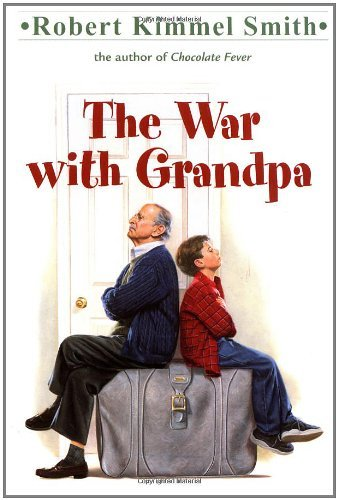 Robert Kimmel Smith The War With Grandpa