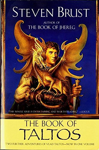 Steven Brust The Book Of Taltos Contains The Complete Text Of Taltos And Phoenix
