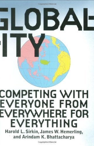 Harold L. Sirkin Globality Competing With Everyone From Everywhere