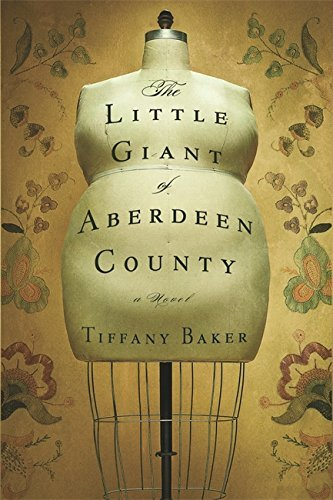 Tiffany Baker The Little Giant Of Aberdeen County