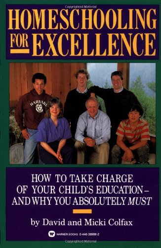 David Colfax Homeschooling For Excellence