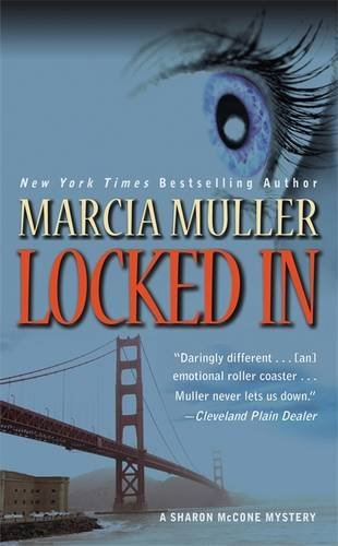 Marcia Muller Locked In