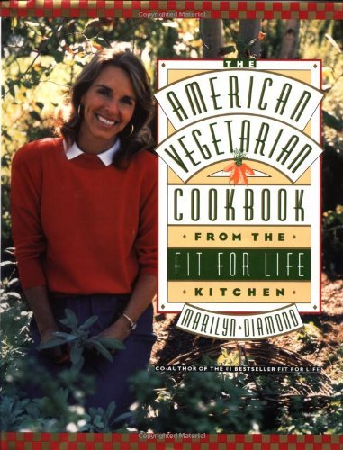 Marilyn Diamond The American Vegetarian Cookbook From The Fit For