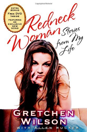 Gretchen Wilson Redneck Woman Stories From My Life