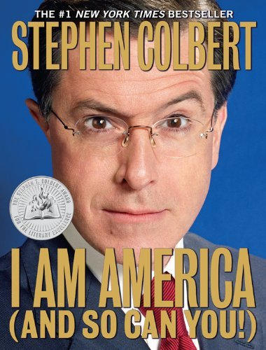 colbert-stephen-dahm-richard-dinello-paul-si-i-am-america-and-so-can-you-reprint