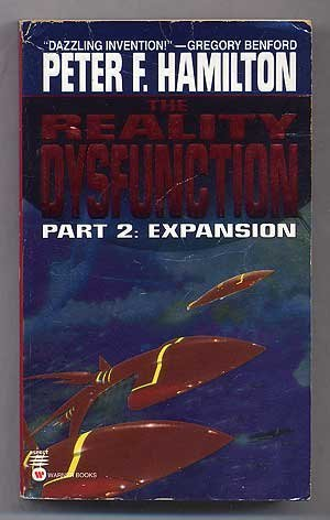Peter F. Hamilton Reality Dysfunction Part 2 Expansion