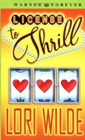 Lori Wilde License To Thrill