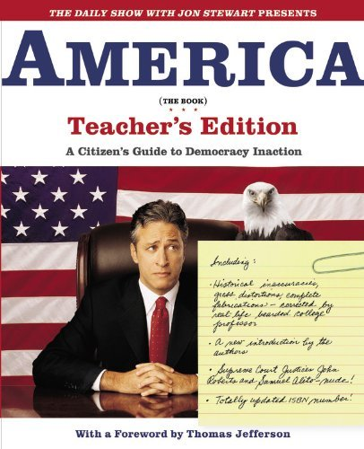 Jon Stewart The Daily Show With Jon Stewart Presents America ( A Citizen's Guide To Democracy Inaction Teacher