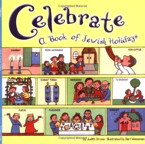 Judy Gross Celebrate A Book Of Jewish Holidays