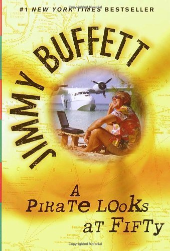 jimmy-buffett-a-pirate-looks-at-fifty