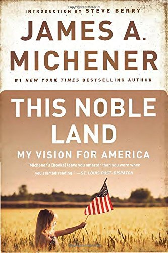 James A. Michener This Noble Land