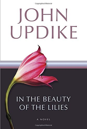 john-updike-in-the-beauty-of-the-lilies