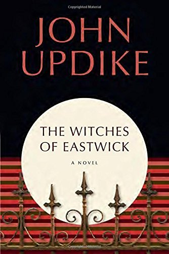 John Updike The Witches Of Eastwick A Novel