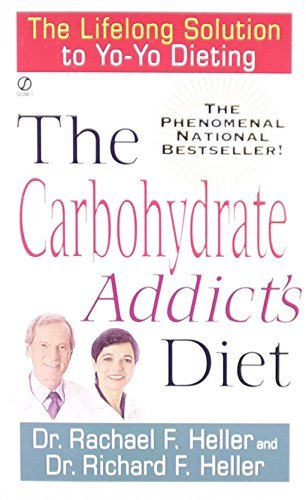 Rachael F. Heller The Carbohydrate Addict's Diet